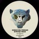 Enrico BSJ Ferrari - Straw Man (Mike Newman & Antoine Cortez Remix)