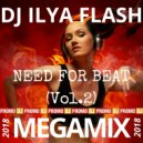 DJ Ilya Flash - Need For Beat Vol.2 (2018)