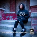 Deep Sole Syndicate feat. Sheree Hicks - Children Of The Ghetto (Original Mix)