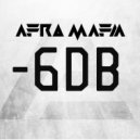 Afro Mafia - -6DB (Original Mix)