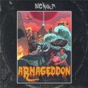 Big N Slim - Armageddon (Original Mix)