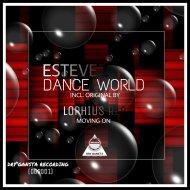 ESTEVEZ - Dance World (original mix)