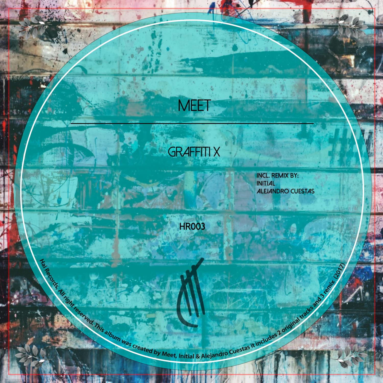 Meet  - Graffiti X (Alejandro Cuestas Remix)