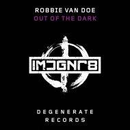 Robbie van Doe - Out The Dark  (Extended Mix)