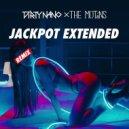 The Motans - Jackpot  (Dirty Nano Extended Remix)