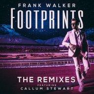 Frank Walker Ft. Callum Stewart - Footprints (Metrush Remix)