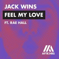Jack Wins & Rae Hall - Feel My Love  (Extended Mix)