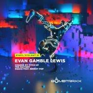 Evan Gamble Lewis & Breezy Pop - SQACH (feat. Breezy Pop) (Original)