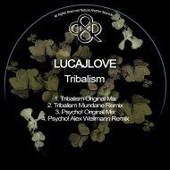 LucaJLove - Psycho! (Original Mix)