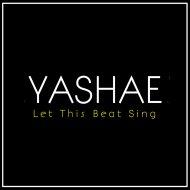 Yashae - Let This Beat Sing (Original Mix)