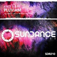 Kiyoi & Eky - Pluviam  (Original Mix)