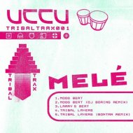 Mele - Tribal Layers (Original Mix) ()
