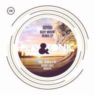 Goyah  - Body Movin\' (Danny Cruz Remix)