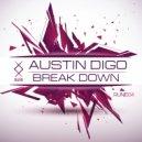 Austin Digo - Break Down (Original Mix)