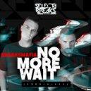 BreaksMafia - No More Wait (Original Mix)