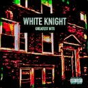 White Knight & White Knight - Keep It Moving (Cause The Crowd Says So) (Digitally Remastered)