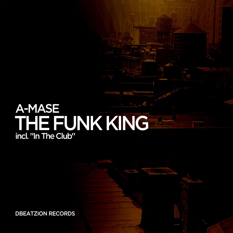 A-Mase - In The Club (Original Mix)
