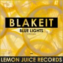 Blakeit - Blue Ligths (Original Mix)