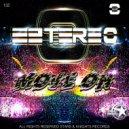 Eztereo - Move On (Original Mix)