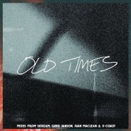 Amtrac feat. Anabel Englund - Old Times (Skream Remix) ()