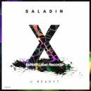 Saladin - U Ready? (Original Mix)