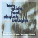 Shylah Vaughn - Soul Life (feat. Shylah Vaughn) (Tom Glide Smooth Winter Slow Jam Version)