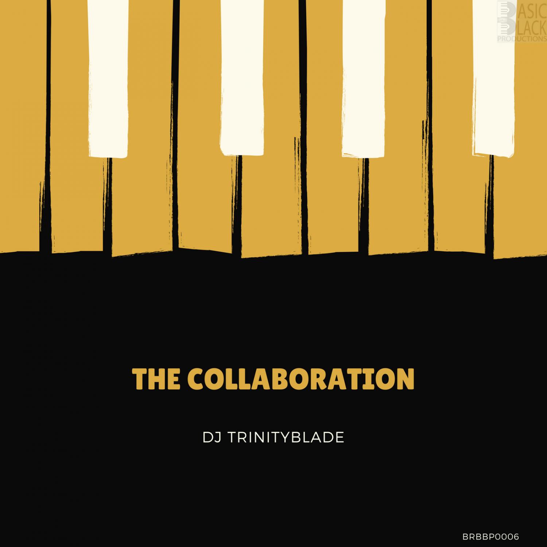 Dj Trinityblade - The Collaboration (Original Mix)