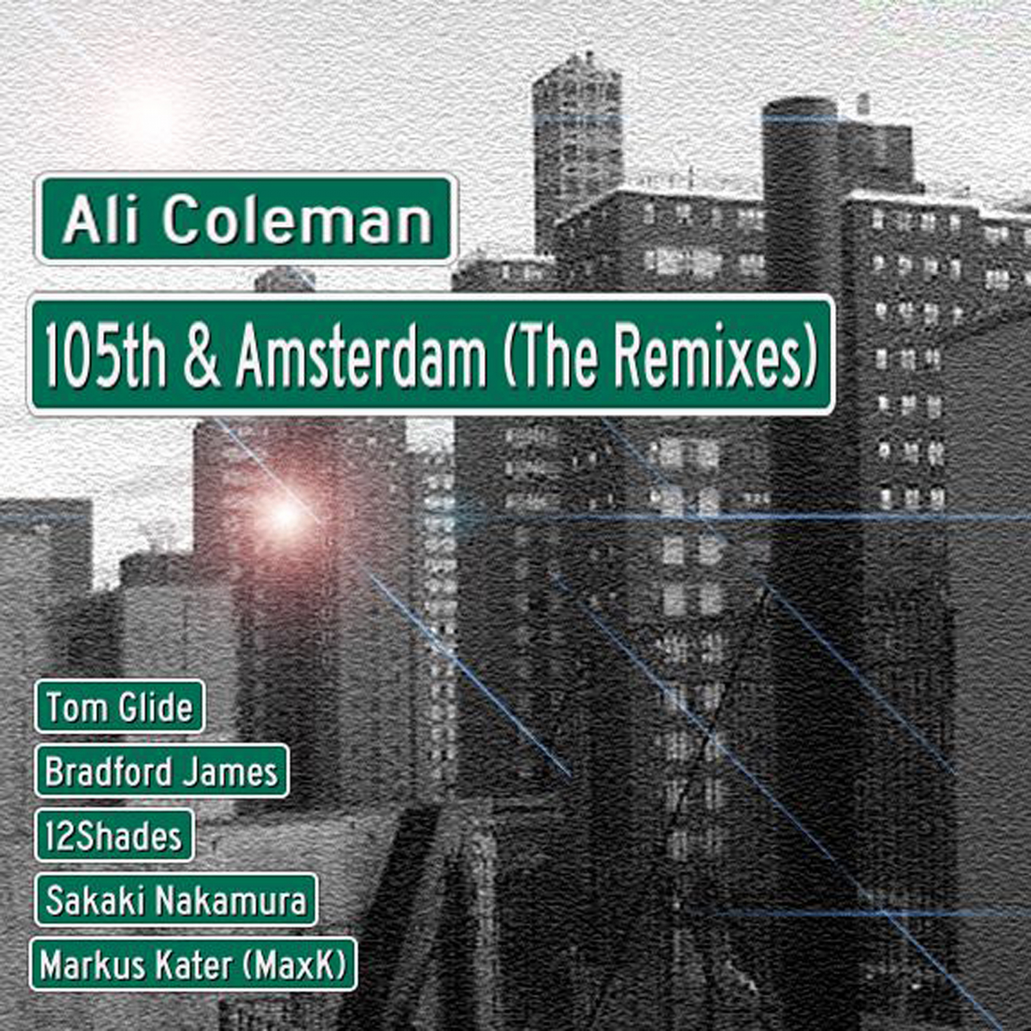 Ali Coleman  - 105th & Amsterdam (Tom Glide Original Main Mix)