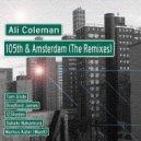 Ali Coleman  - 105th & Amsterdam (Tom Glide Lower East Side Rework)