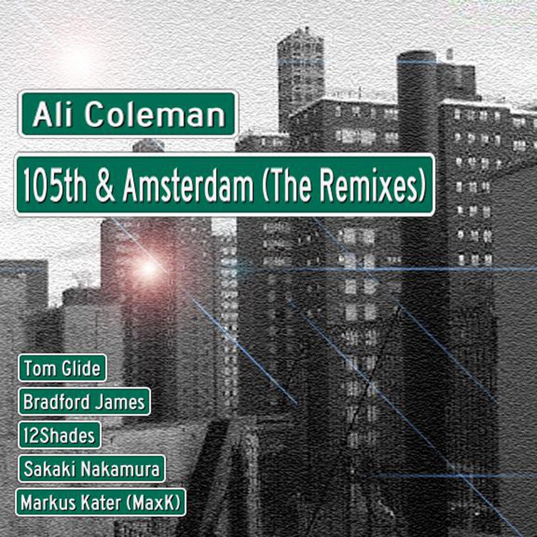 Ali Coleman & Bradford James - 105th & Amsterdam (Bradford Myrtle-Broadway Mix)