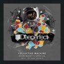 Collective Machine - Everybody\'s Special (Dj Dep Remix) ()