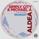 Simply City & Michael A - Brabant (Original Mix)