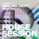 Dina Van Diest - Miss You (Original Mix)