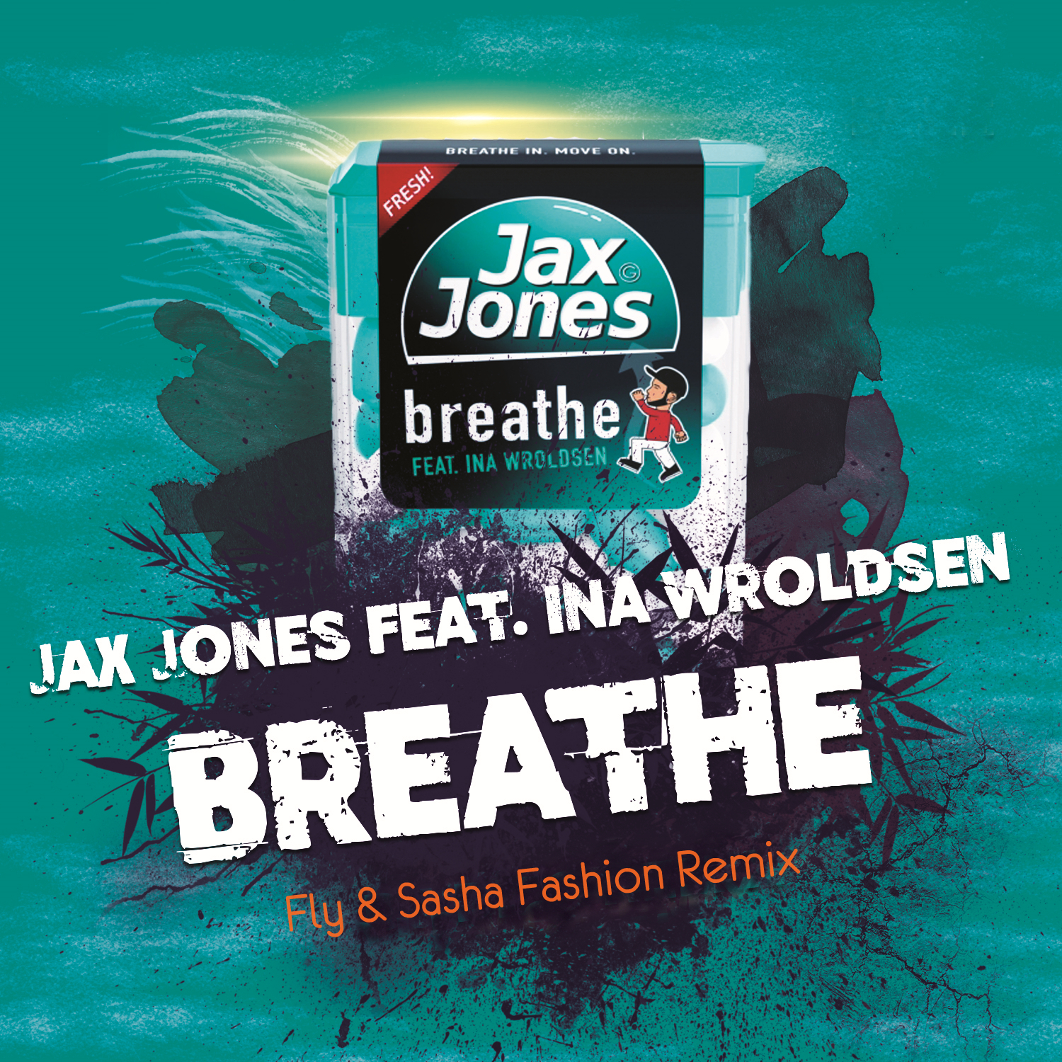 Jax Jones feat. Ina Wroldsen - Breathe (Fly & Sasha Fashion Remix)
