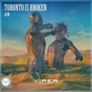 Toronto Is Broken - Aum (Original Mix)