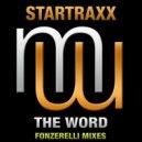 Startraxx - The Word (Fonzerelli Hi Energy Mix)