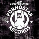Zsak - I Want Your Soul (Original Mix)