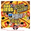 Bad Legs - Pizza Party (Original Mix)