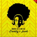 Mose N & MD Dj - Daddy\'s funk (Extended)