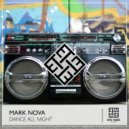 Mark Nova - Dance All Night  (Original Mix)
