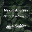 Maxim Andreev - I Don\'t Wanna  (Original Mix)