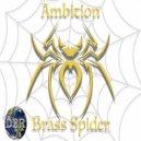 Ambition - Brass Spider (Original Mix)