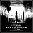 Lee Bryan DJ  - Deep Into The Darkness (Tribal Injection Remix)