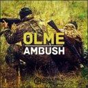 OLME - Ambush (Original Mix)