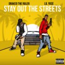 Lil Yase & Drakeo The Ruler - Stay Out The Streets (feat. Drakeo The Ruler) (Original Mix)