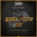 MBB Teezy - Rocc with Me (Original Mix)