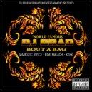 DJ BRAD & KING MALACHI & K TEK & MAJESTIC ROYCE - BOUT A BAG (feat. KING MALACHI, K TEK & MAJESTIC ROYCE) (Original Mix)