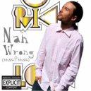 Rikk Love - Nah Wrong (Miss I Miss) (Original Mix)