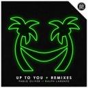 Pablo Oliver  &  Ralph Larenzo  - Up To You (feat. Ralph Larenzo) (Shelco Garcia & Teenwolf & Supah Remix)