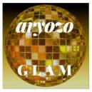 Aryozo - Glam (Original Mix)